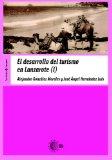 Portada de EL DESARROLLO DEL TURISMO EN LANZAROTE TOMO I