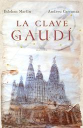 Portada de LA CLAVE GAUDÍ - EBOOK