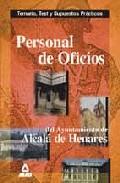 Portada de PERSONAL DE OFICIOS DEL AYUNTAMIENTO DE ALCALA DE HENARES: TEMARIO, TEST Y SUPUESTOS PRACTICOS