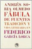 Portada de FABULA DE FUENTES TRADICION Y VIDA LITERARIA EN FEDERICO GARCIA LORCA