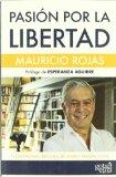 Portada de PASION POR LA LIBERTAD: EL LIBERALISMO INTEGRAL DE MARIO VARGAS LLOSA