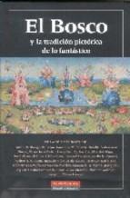 Portada de EL BOSCO Y LA TRADICION PICTORICA DE LO FANTASTICO