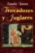 Portada de TROVADORES Y JUGLARES