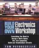 Portada de BUILD YOUR OWN ELECTRONICS WORKSHOP: EVERYTHING YOU NEED TO DESIGN A WORK SPACE, USE TEST EQUIPMENT, BUILD AND TROUBLESHOOT CIRCUITS (TAB ELECTRONICS TECHNICIAN LIBRARY)
