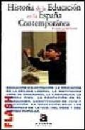 Portada de HISTORIA DE LA EDUCACION EN LA ESPAÑA CONTEMPORANEA