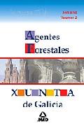 Portada de AGENTES FORESTALES DE LA XUNTA DE GALICIA: TEMARIO