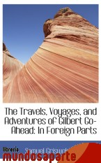 Portada de THE TRAVELS, VOYAGES, AND ADVENTURES OF GILBERT GO-AHEAD: IN FOREIGN PARTS