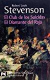 Portada de EL CLUB DE LOS SUICIDAS; EL DIAMANTEL DEL RAJA
