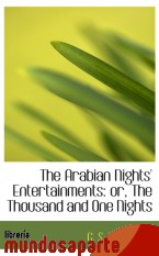 Portada de THE ARABIAN NIGHTS` ENTERTAINMENTS: OR, THE THOUSAND AND ONE NIGHTS