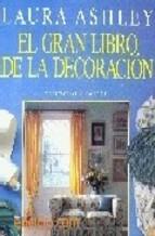 Portada de EL GRAN LIBRO DE LA DECORACION (4ª ED.)