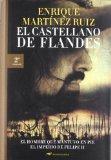 Portada de EL CASTELLANO DE FLANDES. LA DESCONOCIDA HISTORIA DEL HOMBRE QUE COMBATIÓ POR MANTENER LA HEGEMONIA ESPAÑOLA EN LOS PAISES BAJOS