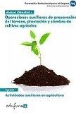 Portada de MODULO I. OPERACIONES AUXILIARES DE PREPARACION DEL TERRENO, PLANTACION Y SIEMBRA DE CULTIVOS AGRICOLAS. ACTIVIDADES AUXILIARES EN AGRICULTURA