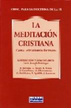 Portada de LA MEDITACION CRISTIANA: CARTA ORATIONIS FORMAS (2ª ED.)