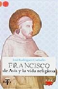 Portada de FRANCISCO DE ASIS Y LA VIDA RELIGIOSA