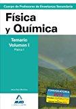 Portada de CUERPO DE PROFESORES DE ENSEÑANZA SECUNDARIA: FISICA Y QUIMICA: TEMARIO: VOLUMEN I: FISICA I