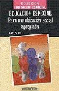 Portada de EDUCACION ESPECIAL PARA UNA UBICACION SOCIAL APROPIADA