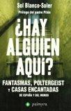 Portada de ¿HAY ALGUIEN AQUI?: FANTASMAS, POLTERGEIST Y CASAS ENCANTADAS DE ESPAÑA Y DEL MUNDO
