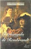 Portada de EL TRIANGULO DE REMBRANDT