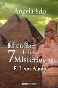 Portada de EL COLLAR DE LOS 7 MISTERIOS : EL LEON ALADO
