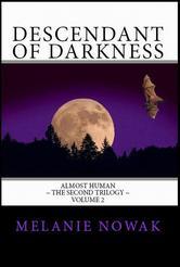 Portada de DESCENDANT OF DARKNESS: VOLUME 2 OF ALMOST HUMAN ~ THE SECOND TRILOGY