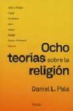 Portada de OCHO TEORÍAS SOBRE LA RELIGIÓN