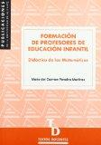 Portada de FORMACION DE PROFESORES DE EDUCACION INFANTIL: DIDACTICA DE LAS MATEMATICAS