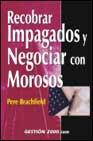 Portada de RECOBRAR IMPAGADOS Y NEGOCIAR CON MOROSOS