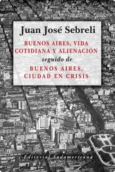 Portada de BUENOS AIRES, VIDA COTIDIANA Y ALIENACIÓN - EBOOK