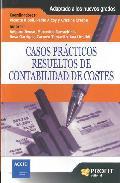 Portada de CASOS PRACTICOS RESUELTOS DE CONTABILIDAD DE COSTES: ADAPTADOS A LOS NUEVOS GRADOS