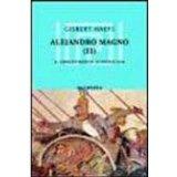 Portada de ALEJANDRO MAGNO : EL CONQUISTADOR DE UN IMPERIO: ASIA