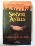 EL SENYOR DELS ANELLS: LA GERMANDAT DE L ANELL (VOL. I)