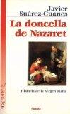 Portada de LA DONCELLA DE NAZARET: HISTORIA DE LA VIRGEN MARIA