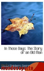 Portada de IN THOSE DAYS: THE STORY OF AN OLD MAN