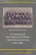 Portada de EL DESPERTAR DEL ASOCIACIONISMO CIENTIFICO EN CUBA