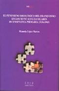 Portada de EL FENOMENO IDEOLOGICO DEL FRANQUISMO EN LOS MANUALES ESCOLARES DE ENSEÑANZA PRIMARIA