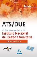 Portada de ATS/DUE DE CENTROS DEPENDIENTES DEL INSTITUTO NACIONAL DE GESTIONSANITARIA: TEMARIO. : CEUTA Y MELILLA