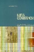Portada de NUEVA CONSISTENCIA: ESTRATEGIAS FORMALES Y MATERIALES EN LA ARQUITECTURA DE LA ULTIMA DECADA DEL SIGLO XX