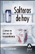 Portada de SOLTEROS DE HOY: EL AMOR EN TIEMPOS DE INDEPENDENCIA