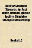 Portada de NUCLEAR STOCKPILE STEWARDSHIP: ASCI WHIT