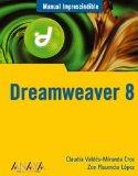 Portada de DREAMWEAVER 8 (MANUAL IMPRESCINDIBLE (AM))