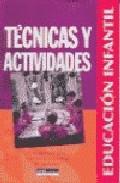 Portada de TECNICAS Y ACTIVIDADES: INSTRUMENTOS PARA ORIENTAR LA NECESIDAD DE APRENDER