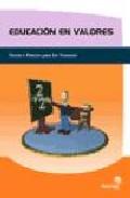 Portada de EDUCACION EN VALORES; TEORIA Y PRACTICA PARA LOS DOCENTES