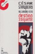 Portada de DESTINO ZOQUETE