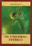 Portada de EL UNIVERSO FEERICO : HADAS Y ELFOS; ENANOS Y GNOMOS; SI RENAS Y ONDINAS; GIGANTES Y DRAGONES; BRUJAS Y DEMONIOS