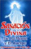 Portada de SANACION DIVINA DE LA MENTE Y EL CUERPO