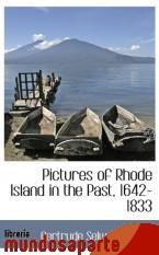Portada de PICTURES OF RHODE ISLAND IN THE PAST, 1642-1833