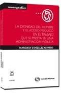 Portada de DIGNIDAD DEL HOMBRE Y EL ACOSO PSIQUICO EN EL TRABAJO QUE SE PRESTA EN UNA ADMINISTRACION PUBLICA