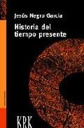Portada de HISTORIA DEL TIEMPO PRESENTE