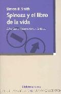 Portada de SPINOZA Y EL LIBRO DE LA VIDA. LIBERTAD Y REDENCION EN LA ETICA