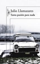 Portada de TANTA PASIÓN PARA NADA (EBOOK)